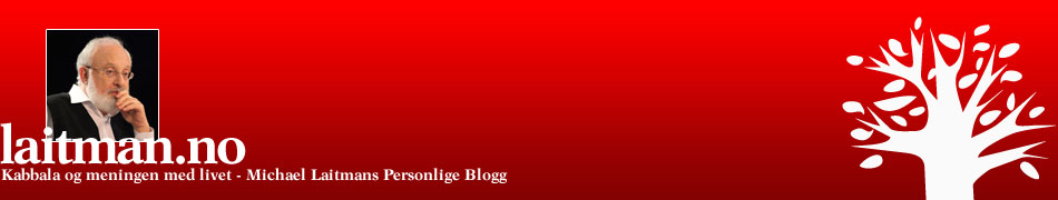 Kabbala og meningen med livet - Michael Laitmans personlige blogg
